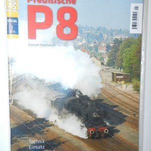 Eisenbahn-Journal Special 1/2016 Baureihe 38 Preußische P 8 Technik, Einsatz, Museumslok